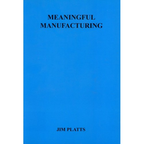 MEANINGFUL MANUFACTURING