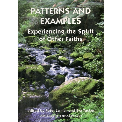 PATTERNS AND EXAMPLES, Experiencing the Spirit of Other Faiths