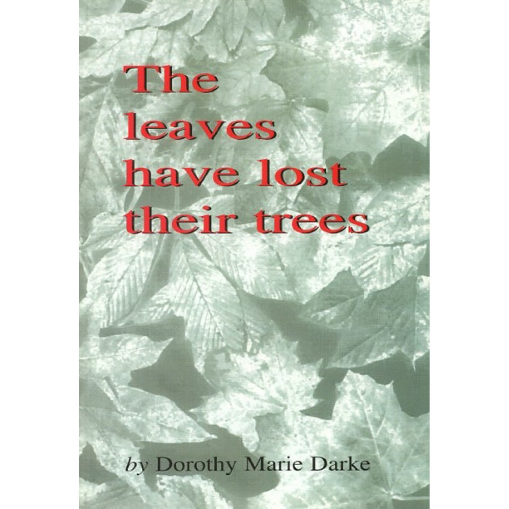 LEAVES HAVE LOST THEIR TREES