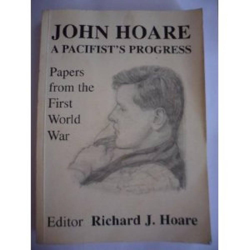 HOARE, JOHN: A PACIFIST'S PROGRESS