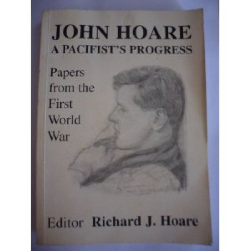 HOARE, JOHN: A PACIFIST'S PROGRESS