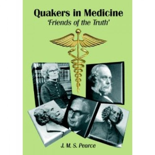 Quakers in Medicine: Friends of the Truth