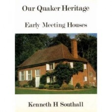 OUR QUAKER, HERITAGE