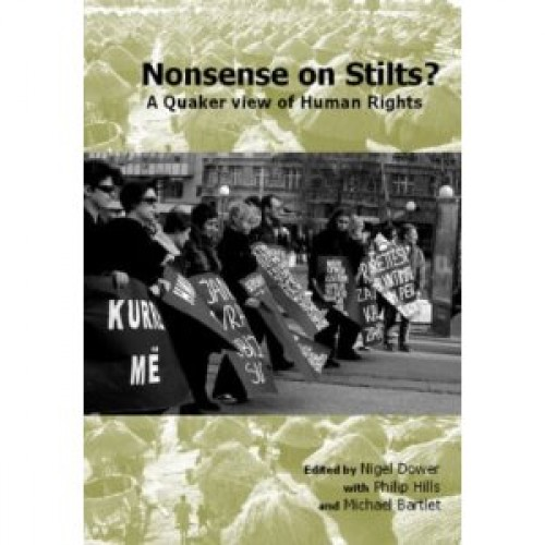 NONSENSE ON STILTS - A Quaker view of Human Rights