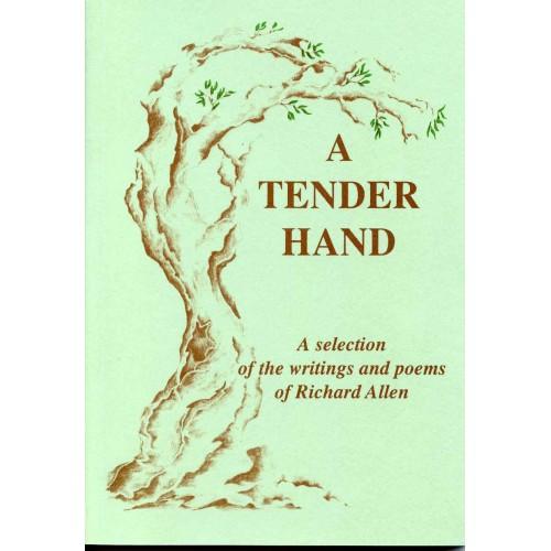 A TENDER HAND