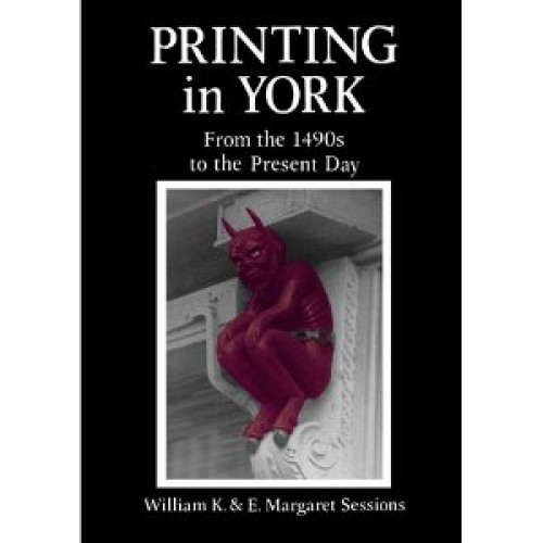PRINTING IN YORK FROM 1490'S TO 1976