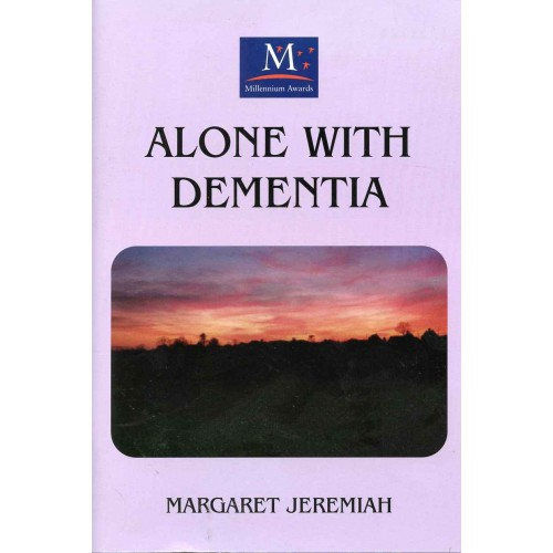 ALONE WITH DEMENTIA