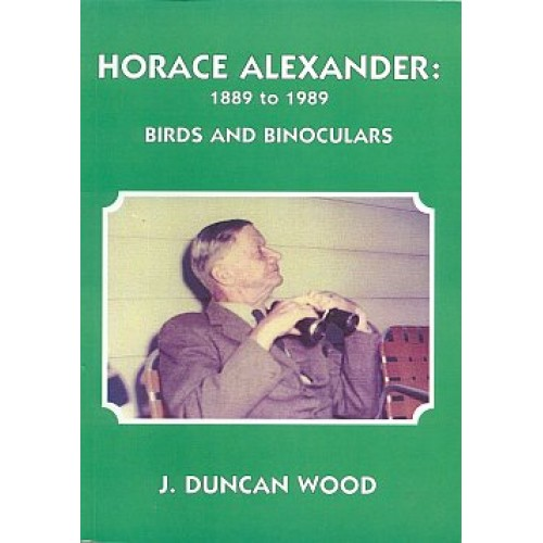 HORACE ALEXANDER: BIRDS AND BINOCULARS