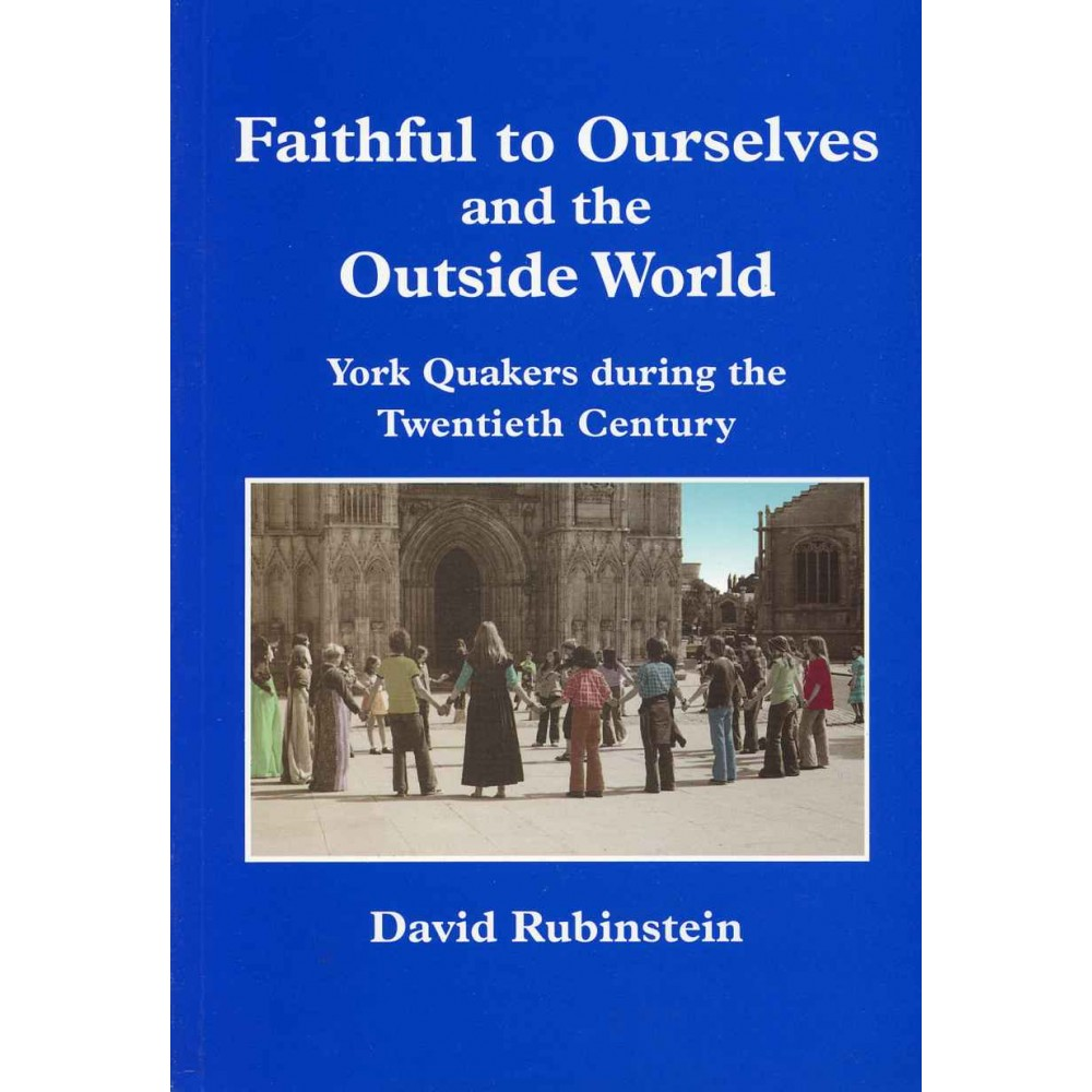 FAITHFUL TO OURSELVES AND THE OUTSIDE WORLD