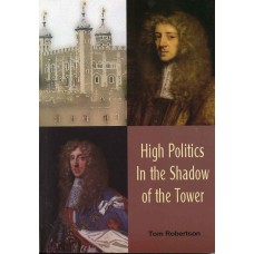 HIGH POLITICS IN THE SHADOW OF THE TOWER
