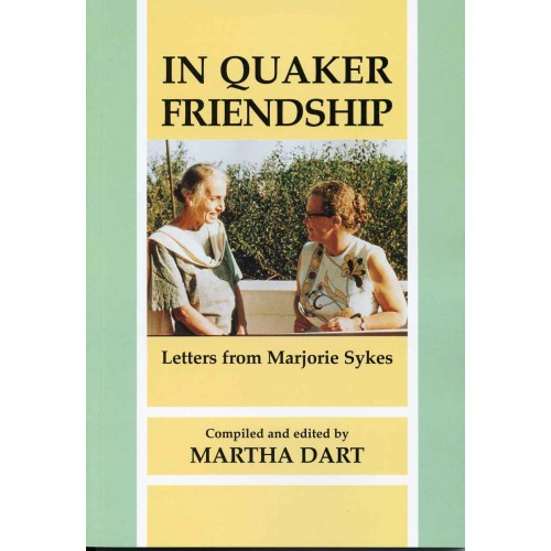 IN QUAKER FRIENDSHIP