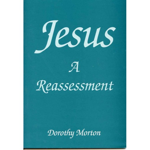 JESUS: A REASSESSMENT