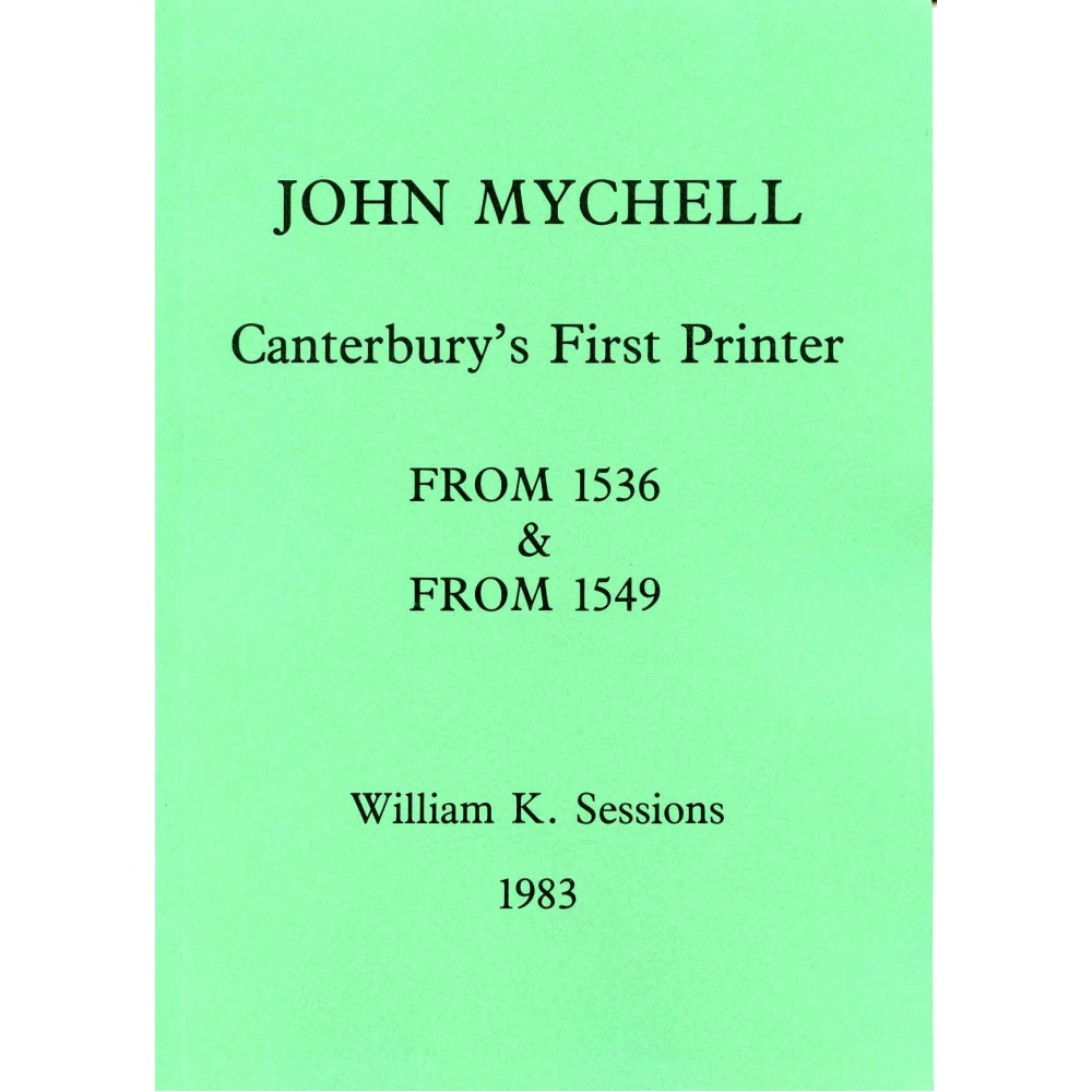 2. THE FIRST PRINTER IN CANTERBURY