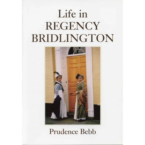 LIFE IN REGENCY BRIDLINGTON