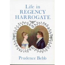 LIFE IN REGENCY HARROGATE