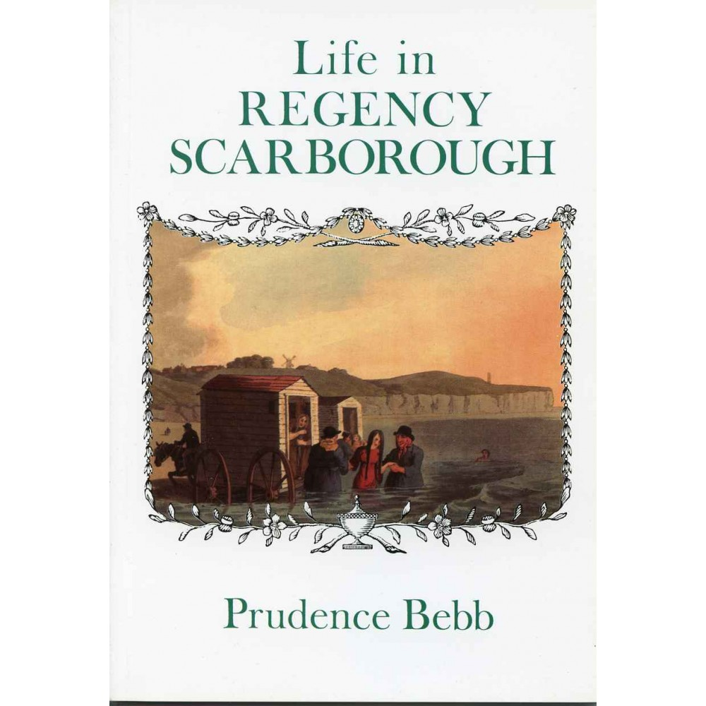 LIFE IN REGENCY SCARBOROUGH 1811 to 1820