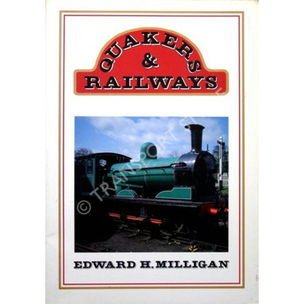 QUAKERS AND RAILWAYS