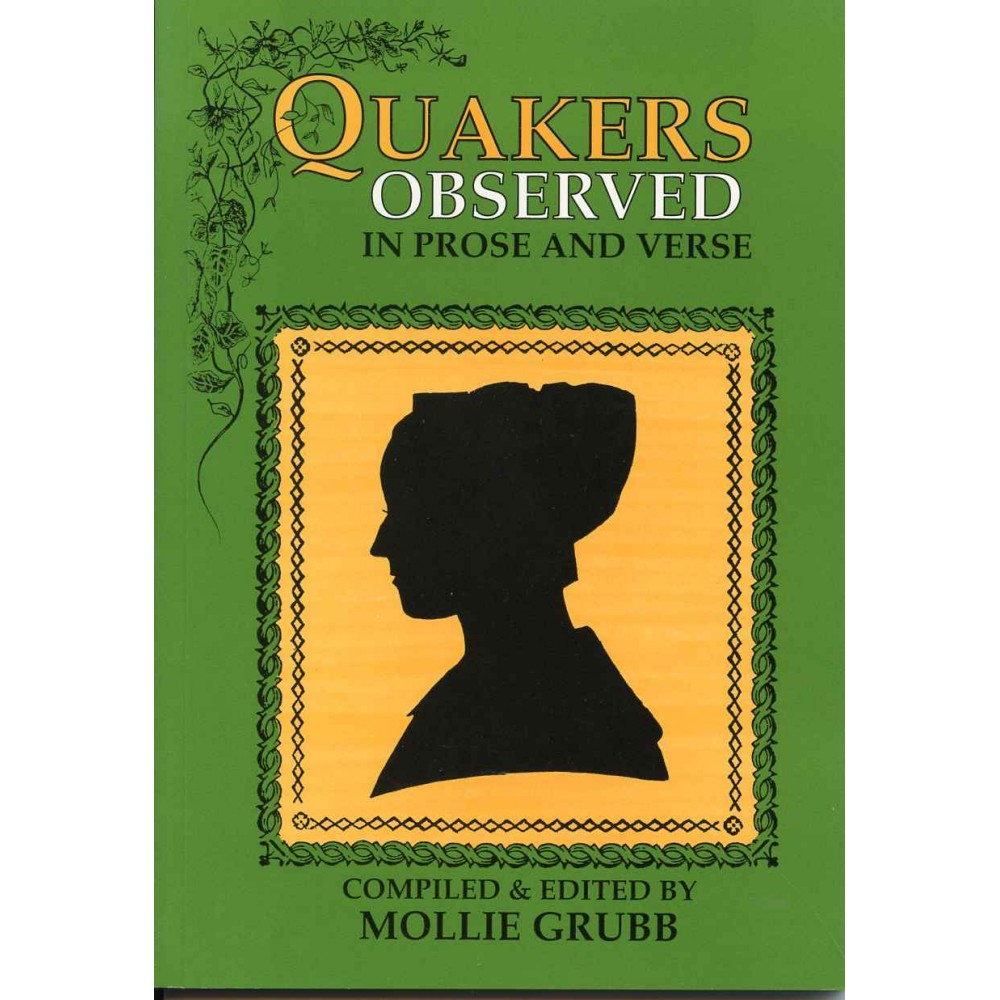 QUAKERS OBSERVED IN PROSE AND VERSE