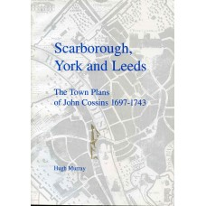 SCARBOROUGH, YORK & LEEDS