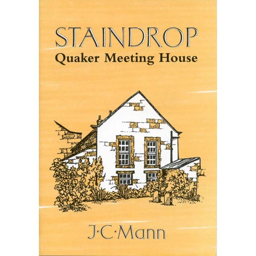 STAINDROP QUAKER MEETING HOUSE