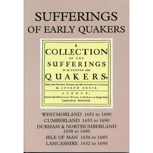 SUFFERINGS OF EARLY QUAKERS Vol. 2 - Northern England