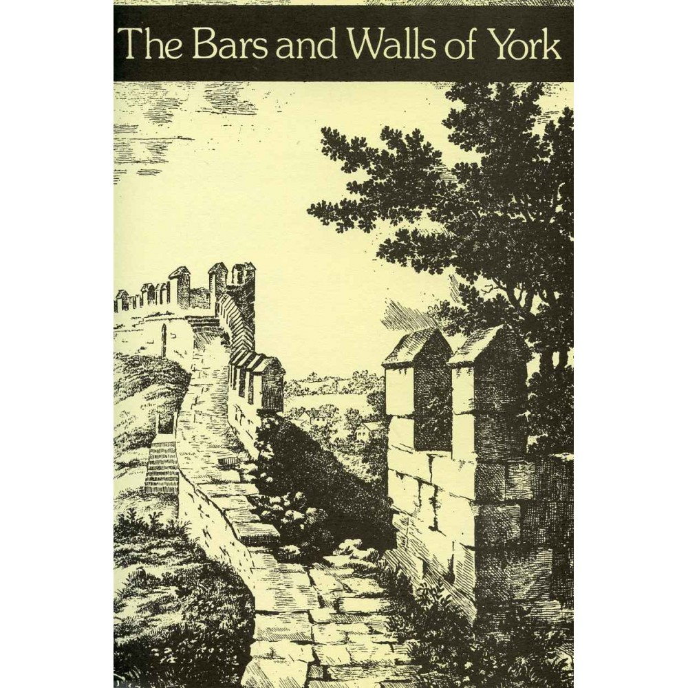 BARS AND WALLS OF YORK