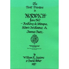 8. THE FIRST PRINTERS IN NORWICH FROM 1567