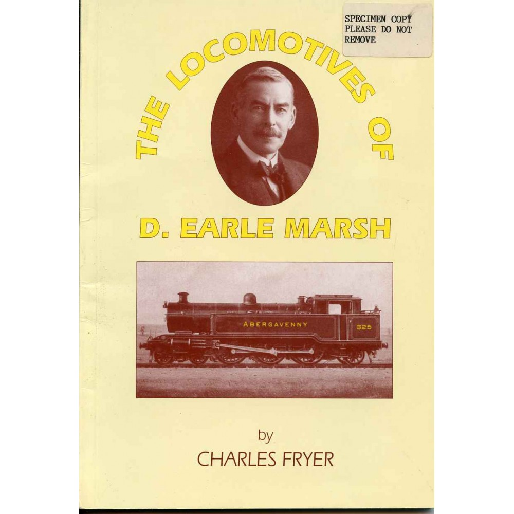 THE LOCOMOTIVES OF D. EARLE MARSH 1905-1911
