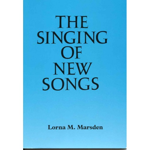 THE SINGING OF NEW SONGS