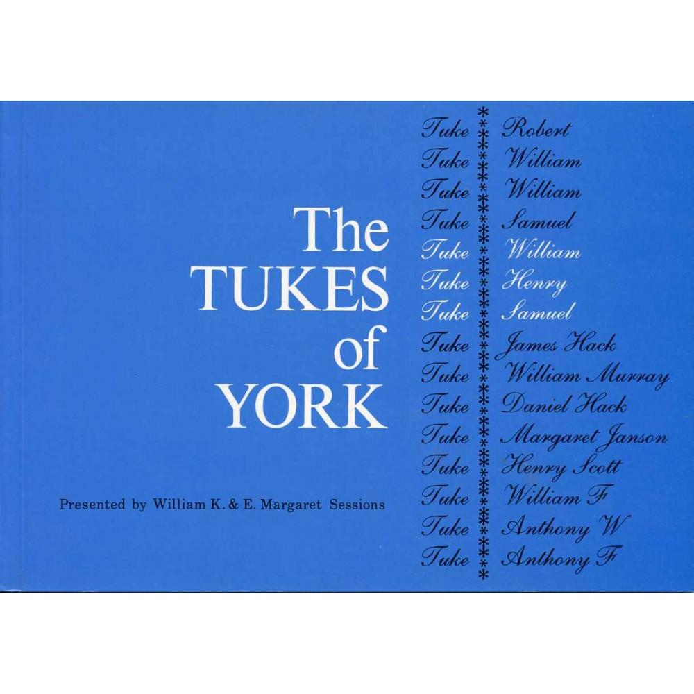 THE TUKES OF YORK