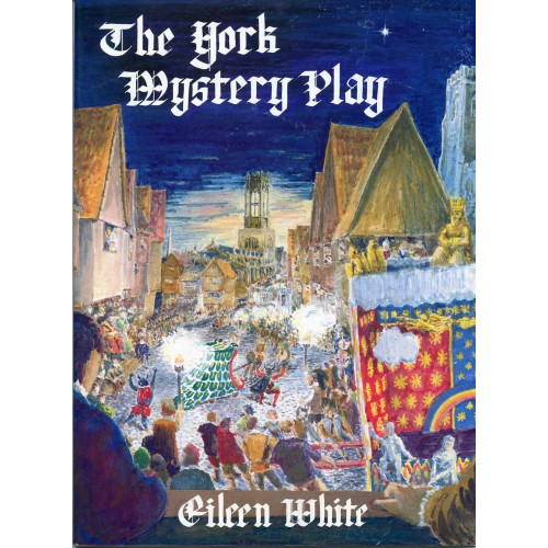 THE YORK MYSTERY PLAY