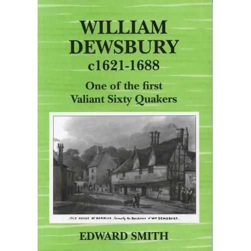 WILLIAM, DEWSBURY, 1621(?) TO 1688