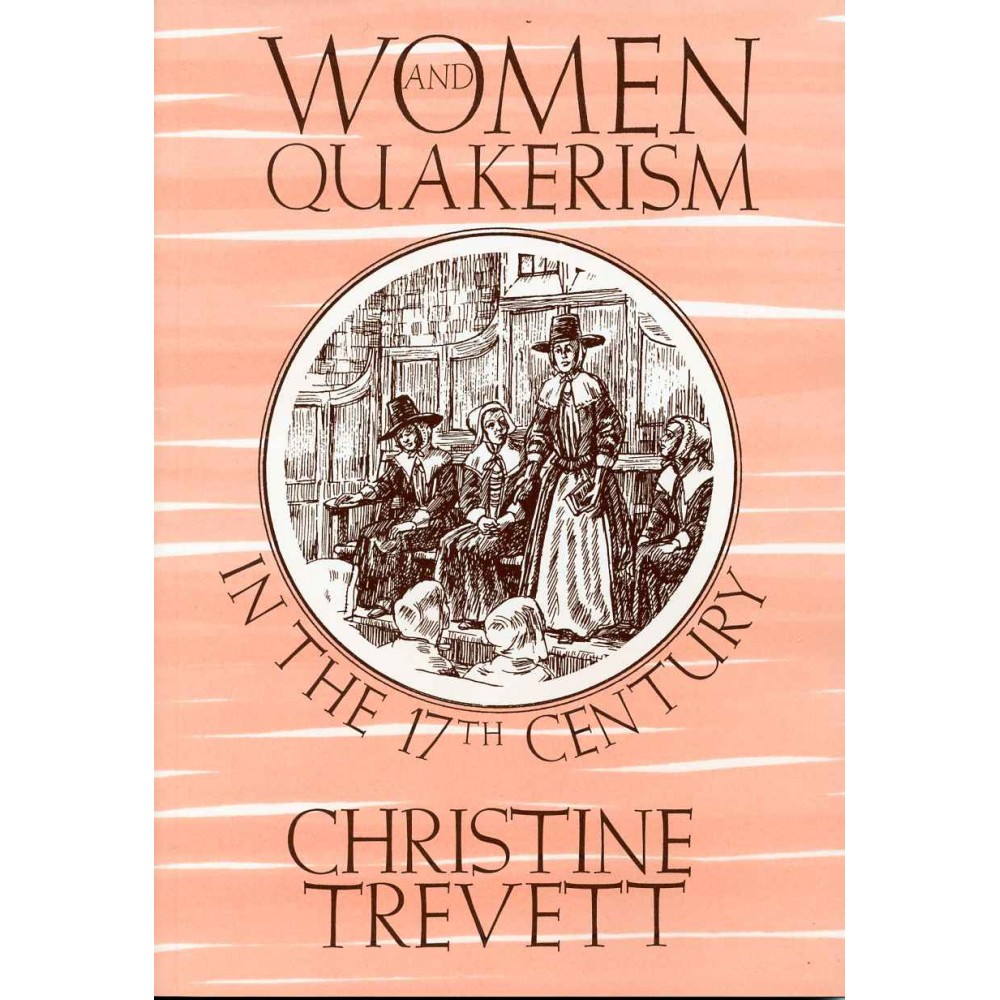 WOMEN & QUAKERISM IN 17TH CENTURY